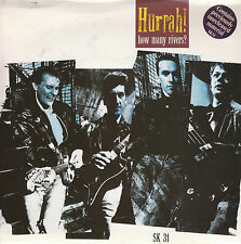 "7"" 45 TOURS UK HURRAH ! ""How Many Rivers / Three Wishes"" 1987"