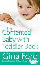The Contented Baby with Toddler Book, Ford, Gina Paperback Book