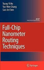 Full-Chip Nanometer Routing Techniques (Analog Circuits and Signal Processing)