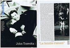 "COUPURE DE PRESSE CLIPPING 1996 JOHN TRAVOLTA  ""La Famille d'abord"" (4 pages)"
