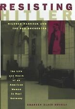 Resisting Hitler: Mildred Harnack and the Red Orchestra-ExLibrary