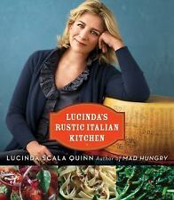 Lucinda's Rustic Italian Kitchen, Quinn, Lucinda Scala, Good Book
