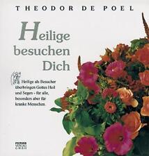 THEODOR DE POEL - HEILIGE BESUCHEN DICH