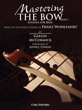 Mastering The Bow Studies For Bass Learn to Play String Double Bass Music Book 1