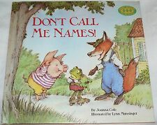 Just Right Bks for 4s and 5s: Don't Call Me Names! - Joanna Cole (1990 HC)