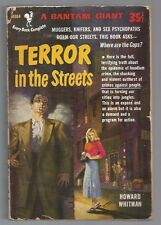 TERROR IN THE STREETS Howard Whitman 1st 1952 Bantam A964 Robert Maguire GGA X 2