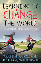 Learning to Change the World: The Social Impact of One Laptop Per Child, New, Do