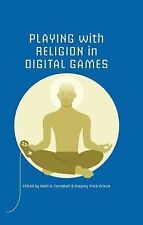 Digital Game Studies: Playing with Religion in Digital Games (2014, Paperback)