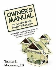 Owner's Manual for Landlords and Property Managers: A Complete Legal Survival Gu