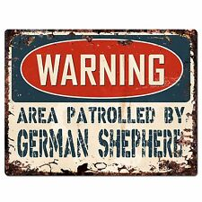PP2423 WARNING AREA PATROLLED BY GERMAN SHEPHERD Chic Sign Home Store Decor