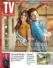 TV MAGAZINE N°22373 17/07/2016  MISS FRANCE & AMIR HADDAD/ HOLTZ
