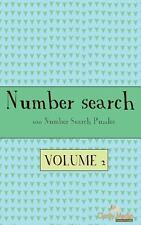 Number Search Volume 2 : 100 of the Best Number Search Puzzles by Clarity...
