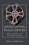 Cognitive Approaches to Literature and Culture: Understanding Indian Movies :...