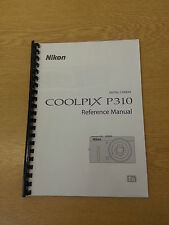 NIKON COOLPIX P310 CAMERA FULLY PRINTED MANUAL USER GUIDE 244 PAGES A5