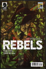 San Diego Comic Con SDCC Exclusive Dark Horse REBELS #1 Variant Cover