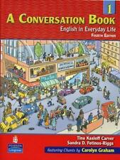 NEW A Conversation Book 1: English in Everyday Life by Tina Kasloff Carver Paper