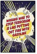 Waging War To Stop Terrorism Is Like.... funny fridge magnet (ep) REDUCED!!