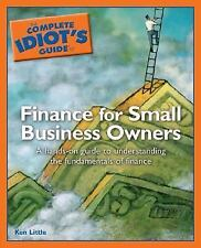 The Complete Idiot's Guide to Finance for Small Business (Complete Idiot's Guide