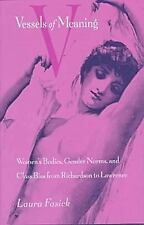 Vessels of Meaning: Women's Bodies, Gender Norms, and Class Bias from -ExLibrary