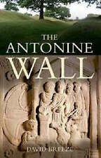 [ THE ANTONINE WALL BY BREEZE, DAVID J.](AUTHOR)PAPERBACK, Breeze, David J., Ver