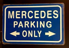 Mercedes Parking Only Metal Sign / Vintage Garage Wall Decor (30 x 40cm)