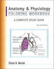 Anatomy & Physiology Coloring Workbook: A Complete Study Guide (7th Edition), El