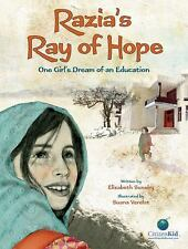 Razia's Ray of Hope: One Girl's Dream of an Education (CitizenKid)-ExLibrary