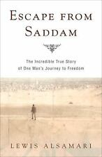 Escape from Saddam: The Incredible True Story of One Man's Journey to-ExLibrary