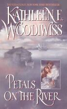 Petals on the River Woodiwiss, Kathleen E. Mass Market Paperback