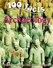 Archeology (100 Facts)-ExLibrary