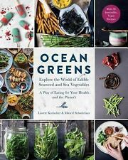 Ocean Greens : Cooking with Seaweed by Lisette Kreischer, North Sea Farm and...