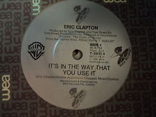 """Eric Clapton """"It's In The Way That You Use It"""" 90s DUCK Oz 7"""""""