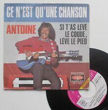 """Vinyle 45T Antoine   """"Ce n'est qu'une chanson"""""""