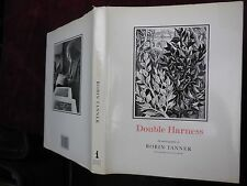 ROBIN TANNER: DOUBLE HARNESS, AUTOBIOGRAPHY/ENGLAND/SCARCE 1987 1st