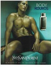 PUBLICITE ADVERTISING 2000 YVES SAINT LAURENT  BODY KOUROS eau de toilette