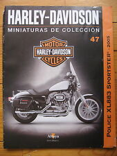 FASCICULE 47  MOTO COLECCION HARLEY DAVIDSON XL 883 SPORTSTER POLICE 2005