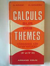 CALCULS SUR DES THEMES MATHEMATIQUES 1969 ADAM GOUZOU 6 EME 5 EME