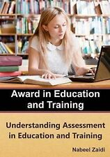 Award in Education and Training (AET): Book 3: Understanding Assessment in...