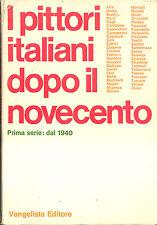 I pittori italiani dopo il 900 Prima serie dal 1940