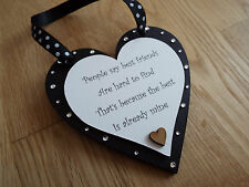 Best friend wood hanging BLACK heart/plaque gift shabby chic**