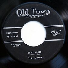 HEAR Rogues 45 It's True/Puppy Love OLD TOWN 304 doo wop R&B vocal
