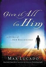Give It All to Him by  Max Lucado Christian paperback FREE SHIPPING