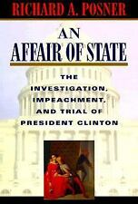 BILL HILLARY CLINTON AN AFFAIR OF STATE Investigation Impeachment & Trial