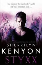Sherrilyn Kenyon ~ Styxx ~ Dark Hunter ~ NEW Hardback