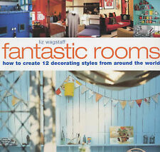 Fantastic Rooms: Techniques and Projects for 12 Complete Decorating Styles,Wagst