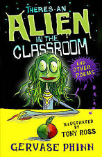 There's an Alien in the Classroom - and Other Poems Phinn, Gervase Very Good Boo