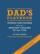 Dad's Playbook: Wisdom for Fathers from the Greatest Coaches of All-ExLibrary