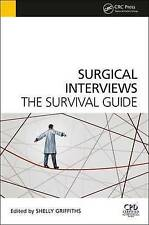Surgical Interviews: The Survival Guide by Shelly Griffiths, Tom Fysh (Paperbac…