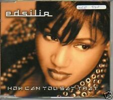 (145F) Edsilia, How Can You Say That - 1999 CD