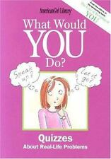 What Would You Do? American Girl